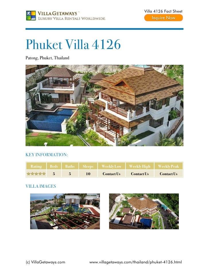 Villa 4126 Fact SheetPhuket Villa 4126Patong, Phuket, ThailandKEY INFORMATION:  Rating     Beds       Baths   Sleeps   Wee...