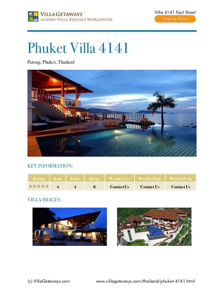 Villa 4141 Fact SheetPhuket Villa 4141Patong, Phuket, ThailandKEY INFORMATION:  Rating     Beds       Baths   Sleeps      ...