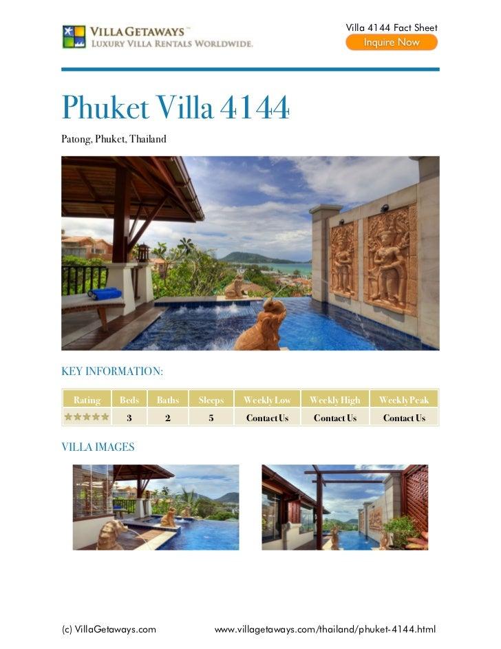 Villa 4144 Fact SheetPhuket Villa 4144Patong, Phuket, ThailandKEY INFORMATION:  Rating     Beds       Baths   Sleeps      ...