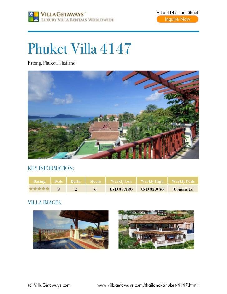 Villa 4147 Fact SheetPhuket Villa 4147Patong, Phuket, ThailandKEY INFORMATION:  Rating     Beds    Baths   Sleeps      Wee...