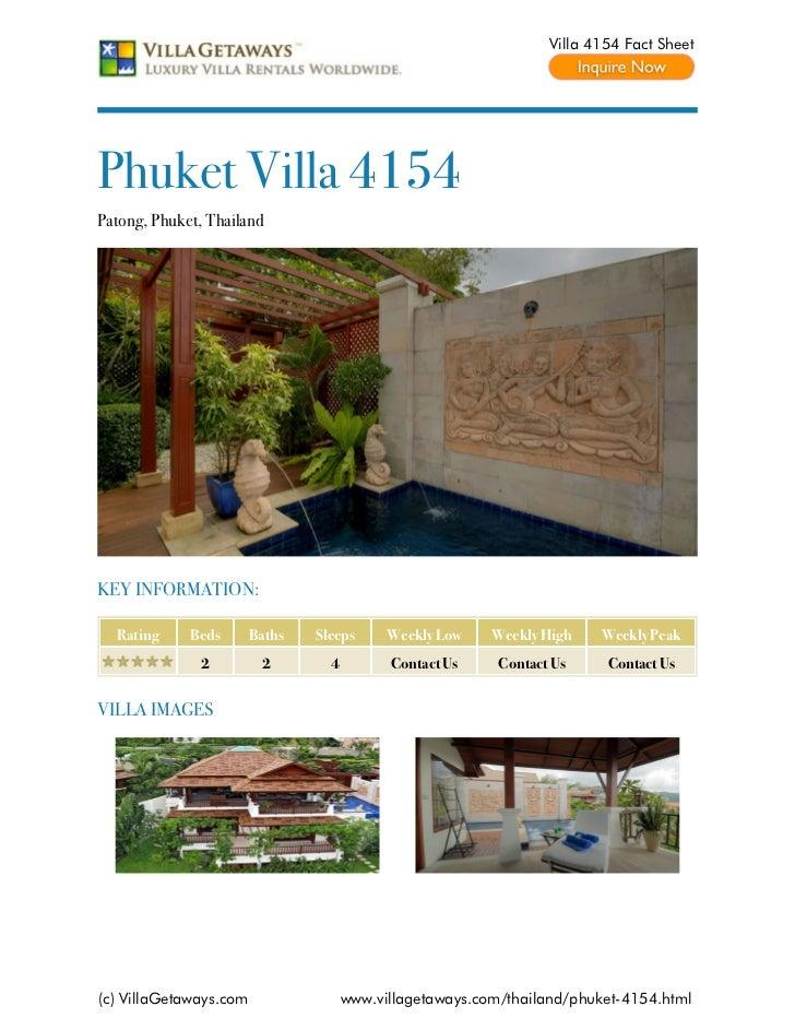 Villa 4154 Fact SheetPhuket Villa 4154Patong, Phuket, ThailandKEY INFORMATION:  Rating     Beds       Baths   Sleeps      ...