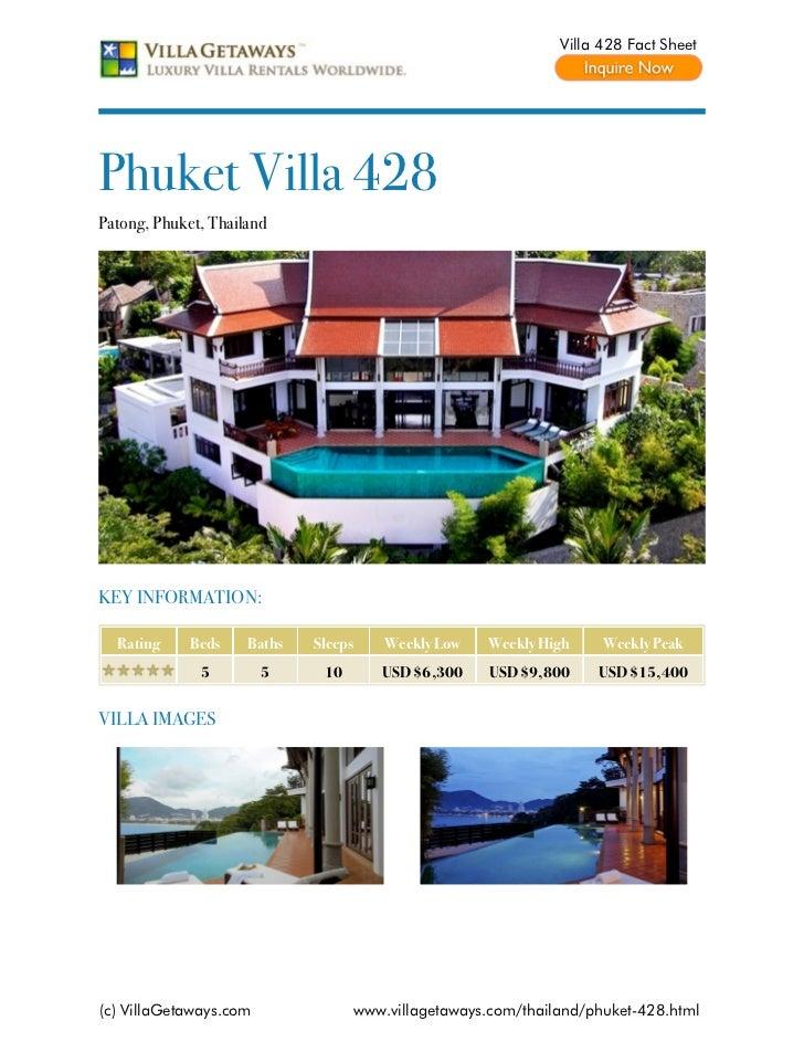 Villa 428 Fact SheetPhuket Villa 428Patong, Phuket, ThailandKEY INFORMATION:  Rating     Beds    Baths   Sleeps    Weekly ...