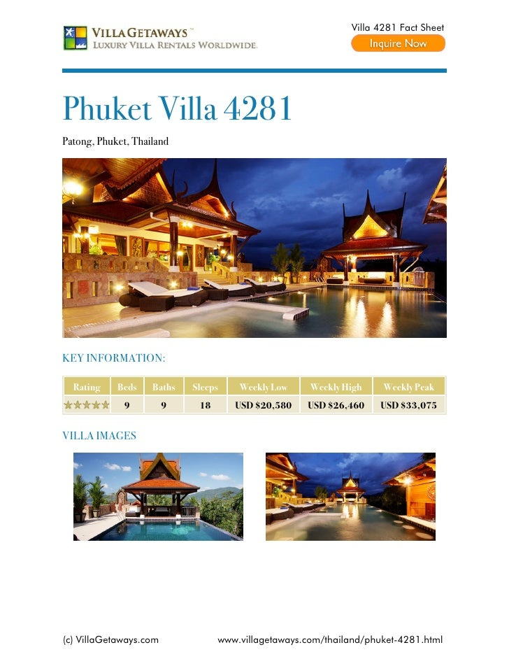 Villa 4281 Fact SheetPhuket Villa 4281Patong, Phuket, ThailandKEY INFORMATION:  Rating    Beds    Baths   Sleeps    Weekly...