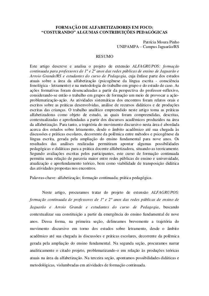 """FORMAÇÃO DE ALFABETIZADORES EM FOCO:      """"COSTURANDO"""" ALGUMAS CONTRIBUIÇÕES PEDAGÓGICAS                                  ..."""