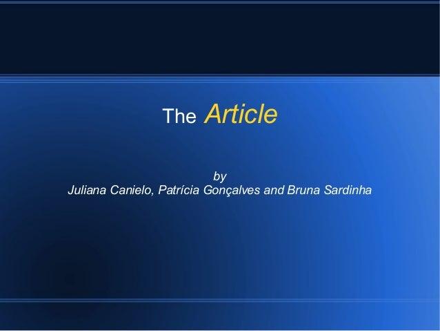 The Article by Juliana Canielo, Patrícia Gonçalves and Bruna Sardinha