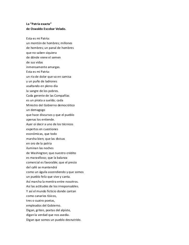 """La """"Patria exacta"""" de Oswaldo Escobar Velado. Esta es mi Patria: un montón de hombres; millones de hombres; un panal de ho..."""