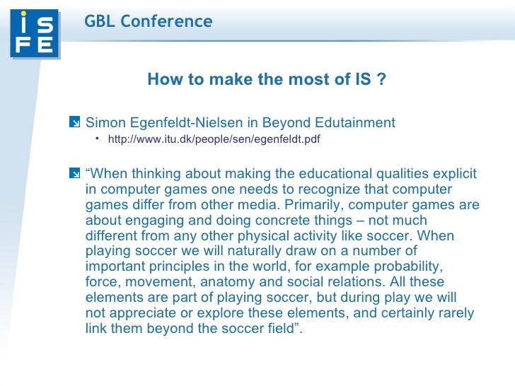 beyond edutainment a dissertation by simon egenfeldt-nielsen Educational potential of computer games (continuum  dissertation, simon egenfeldt-nielsen aims to  games that go beyond what we know as edutainment.