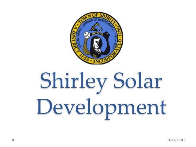 Shirley Solar  Development 4/23/15 1