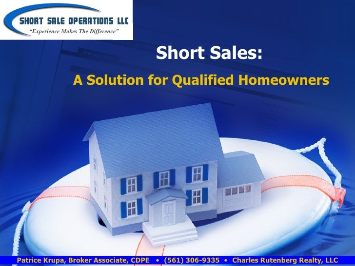 "Short Sales:   A Solution for Qualified Homeowners "" Experience Makes The Difference"""