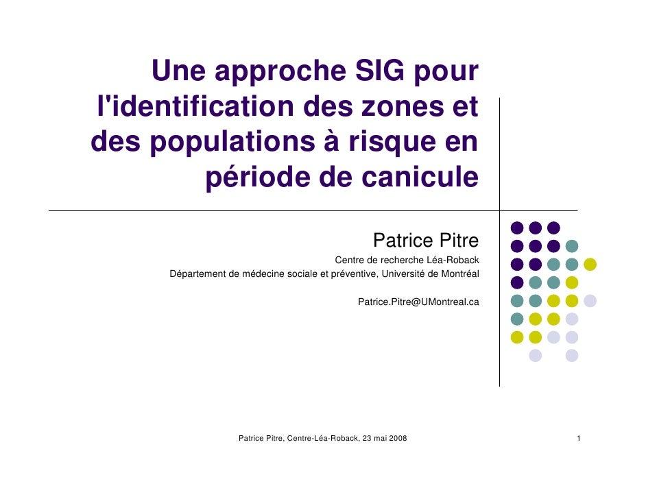 Une approche SIG pour l'identification des zones et des populations à risque en           période de canicule             ...