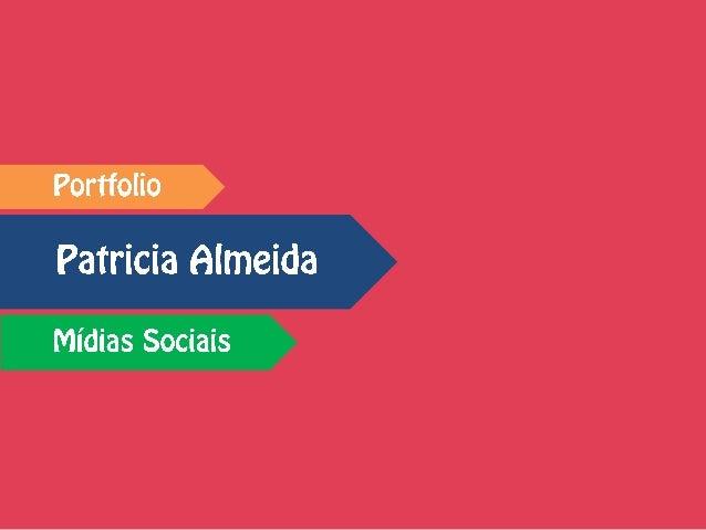 Patricia Almeida tem 23 anos e é paulistana apaixonada. Formada em Relações Públicas pela Universidade Metodista de São Pa...