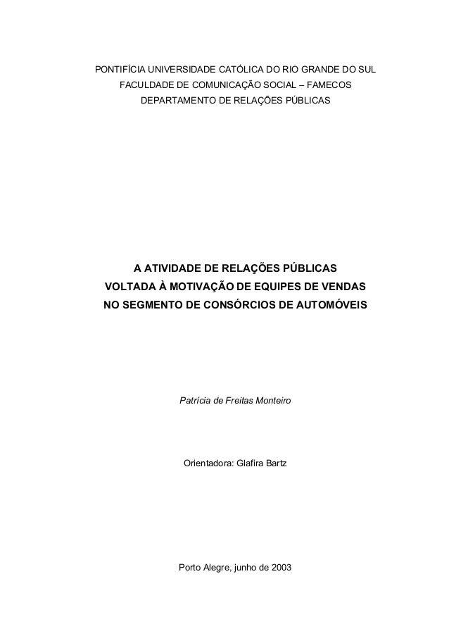 PONTIFÍCIA UNIVERSIDADE CATÓLICA DO RIO GRANDE DO SULFACULDADE DE COMUNICAÇÃO SOCIAL – FAMECOSDEPARTAMENTO DE RELAÇÕES PÚB...