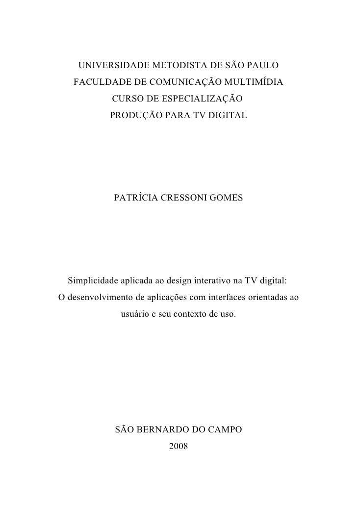 UNIVERSIDADE METODISTA DE SÃO PAULO    FACULDADE DE COMUNICAÇÃO MULTIMÍDIA              CURSO DE ESPECIALIZAÇÃO           ...