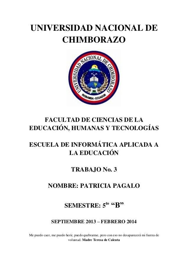 UNIVERSIDAD NACIONAL DE CHIMBORAZO  FACULTAD DE CIENCIAS DE LA EDUCACIÓN, HUMANAS Y TECNOLOGÍAS ESCUELA DE INFORMÁTICA APL...