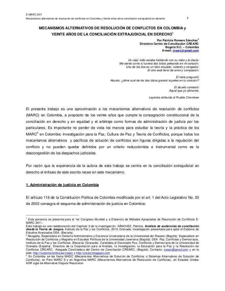 E-MARC 2011Mecanismos alternativos de resolución de conflictos en Colombia y Veinte años de la conciliación extrajudicial ...