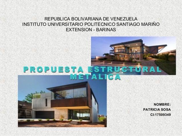 REPUBLICA BOLIVARIANA DE VENEZUELA INSTITUTO UNIVERSITARIO POLITECNICO SANTIAGO MARIÑO EXTENSION - BARINAS NOMBRE: PATRICI...