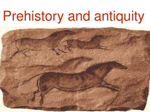 Prehistory and antiquity