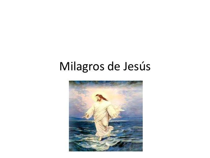 Milagros de Jesús<br />
