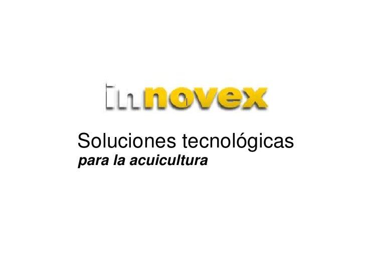  Soluciones tecnológicaspara la acuicultura
