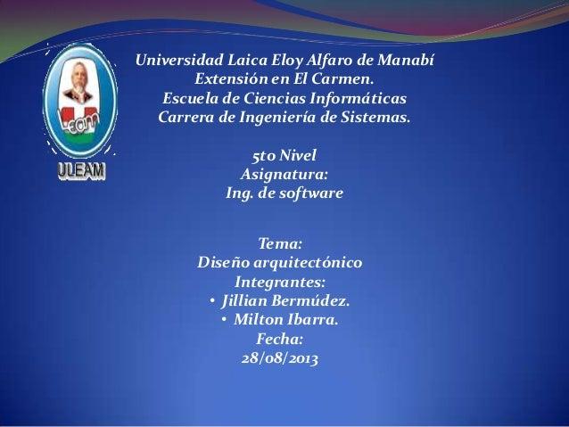 Universidad Laica Eloy Alfaro de Manabí Extensión en El Carmen. Escuela de Ciencias Informáticas Carrera de Ingeniería de ...