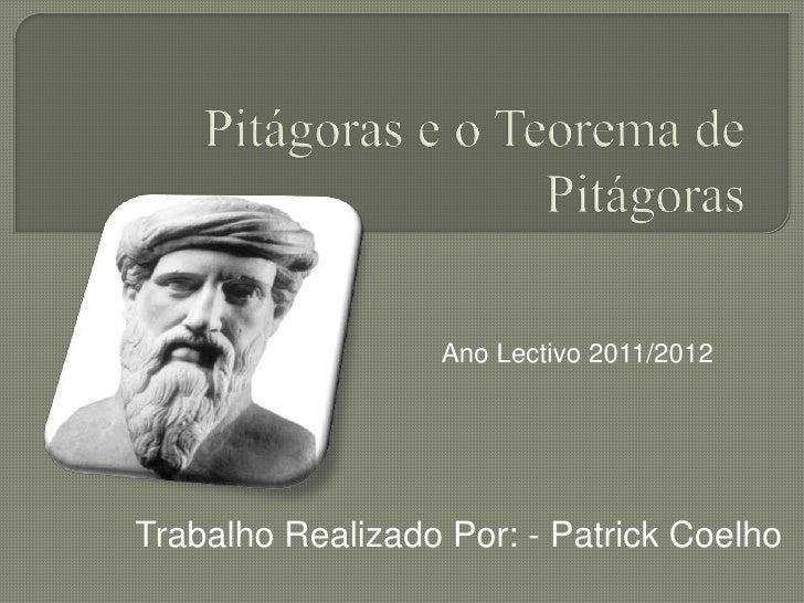 Ano Lectivo 2011/2012Trabalho Realizado Por: - Patrick Coelho