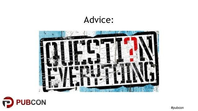 #pubcon Advice: