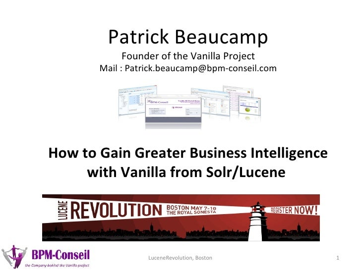 Patrick Beaucamp           Founder of the Vanilla Project       Mail: Patrick.beaucamp@bpm-conseil.comHow to Gain Greater...