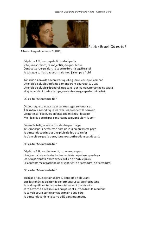 Escuela Oficial de Idiomas de Hellín - Carmen Vera Patrick Bruel: Où es-tu? Album : Lequel de nous ? (2012) Dépêche AFP,un...