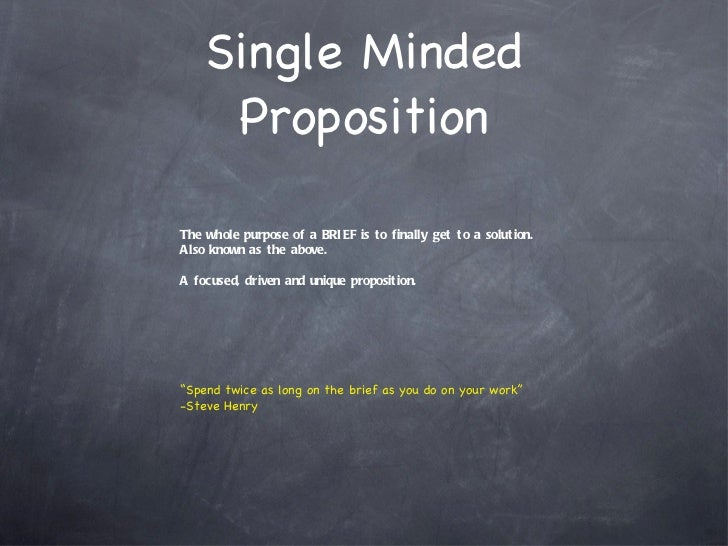 Single Minded Proposition Übersetzung