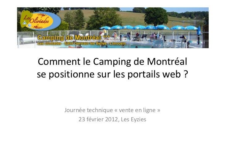 Comment le Camping de Montréalse positionne sur les portails web ?      Journée technique « vente en ligne »           23 ...