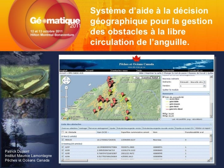 Système d'aide à la décision géographique pour la gestion des obstacles à la libre circulation de l'anguille. Patrick Dupo...
