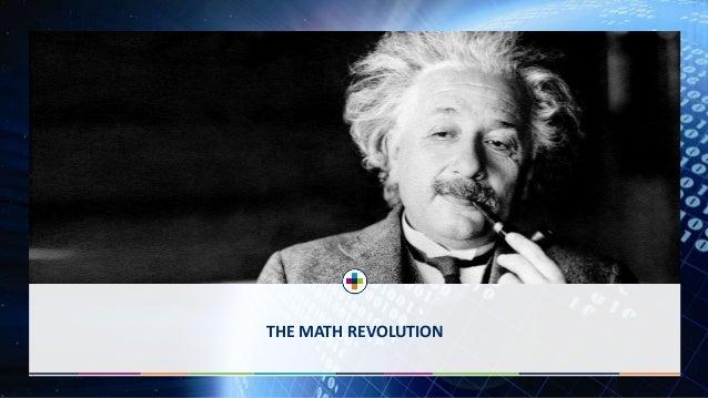 THE MATH REVOLUTION