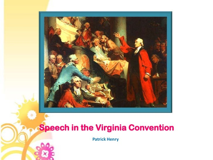 patrick henry speech in the virginia convention patrick henry