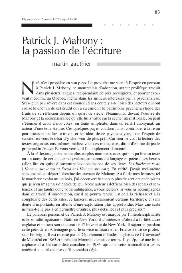 Patrick J. Mahony :  la passion de l'écriture  martin gauthier  Nul n'est prophète en son pays. Le proverbe me vient à l'e...