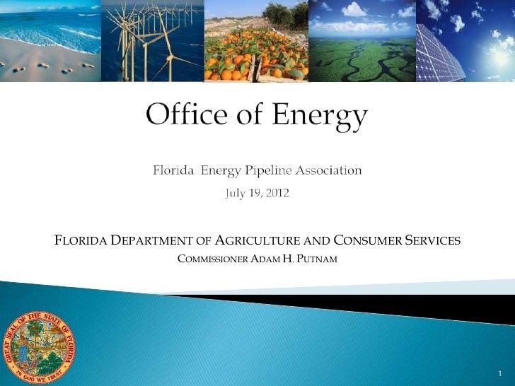 FLORIDA DEPARTMENT OF AGRICULTURE AND CONSUMER SERVICES                COMMISSIONER ADAM H. PUTNAM                        ...