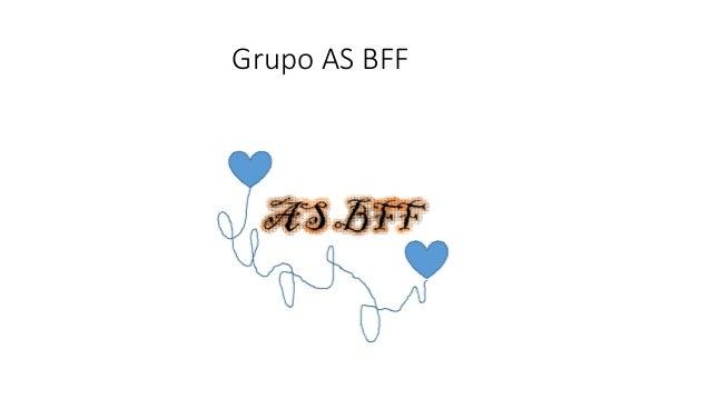 Grupo AS BFF