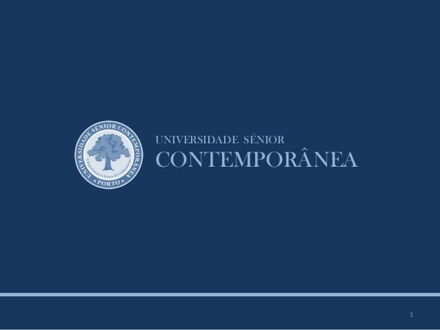 UNIVERSIDADE SÉNIOR CONTEMPORÂNEA 1