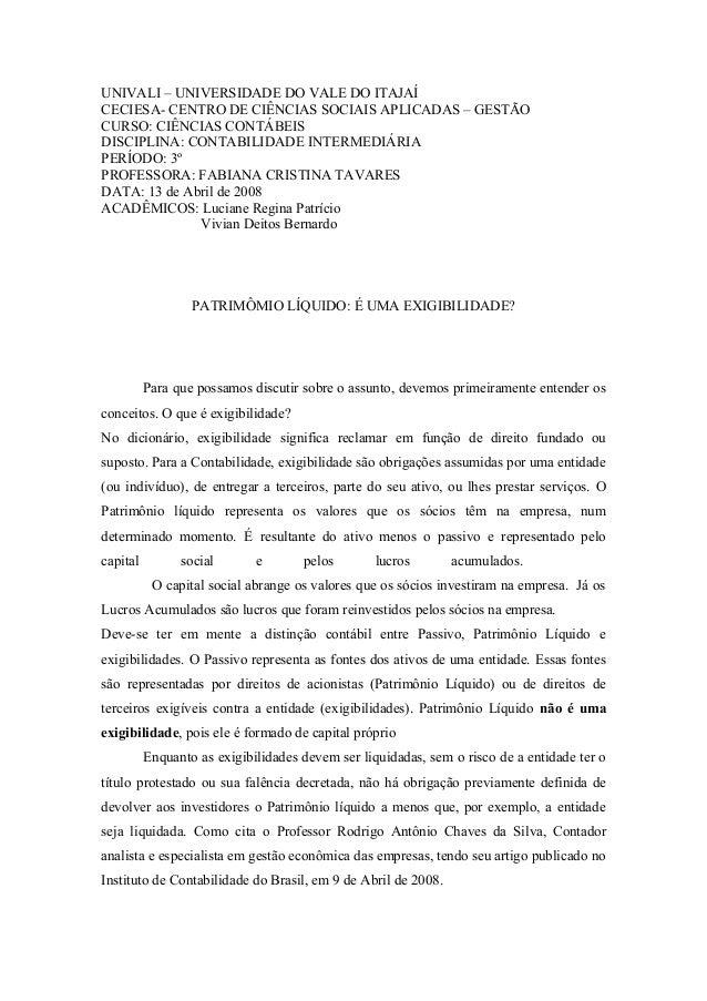 UNIVALI – UNIVERSIDADE DO VALE DO ITAJAÍCECIESA- CENTRO DE CIÊNCIAS SOCIAIS APLICADAS – GESTÃOCURSO: CIÊNCIAS CONTÁBEISDIS...