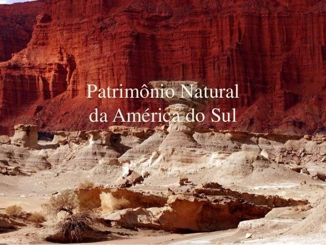 Patrimônio Natural da América do Sul