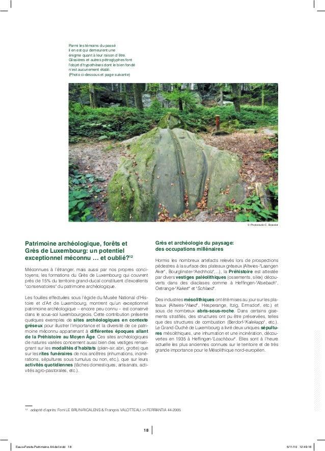18 Patrimoine archéologique, forêts et Grès de Luxembourg: un potentiel exceptionnel méconnu … et oublié?12 Méconnues à l'...
