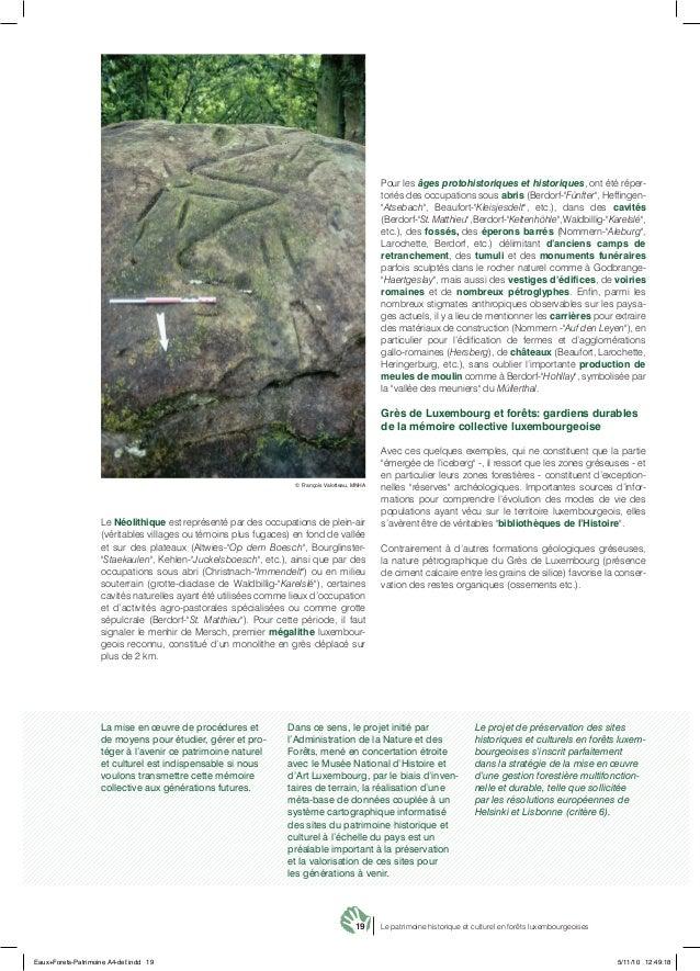 19 Le patrimoine historique et culturel en forêts luxembourgeoises Le Néolithique est représenté par des occupations de pl...
