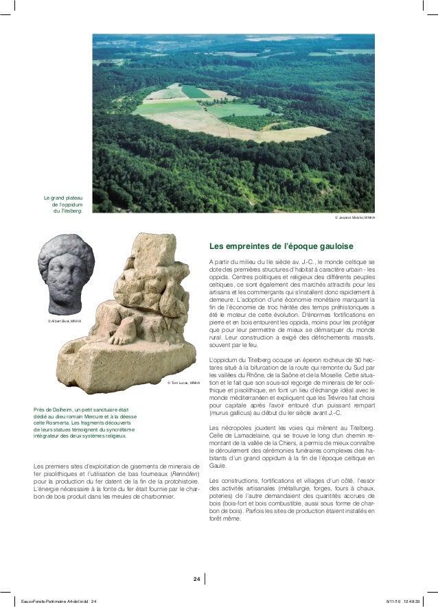 24 Près de Dalheim, un petit sanctuaire était dédié au dieu romain Mercure et à la déesse celte Rosmerta. Les fragments dé...