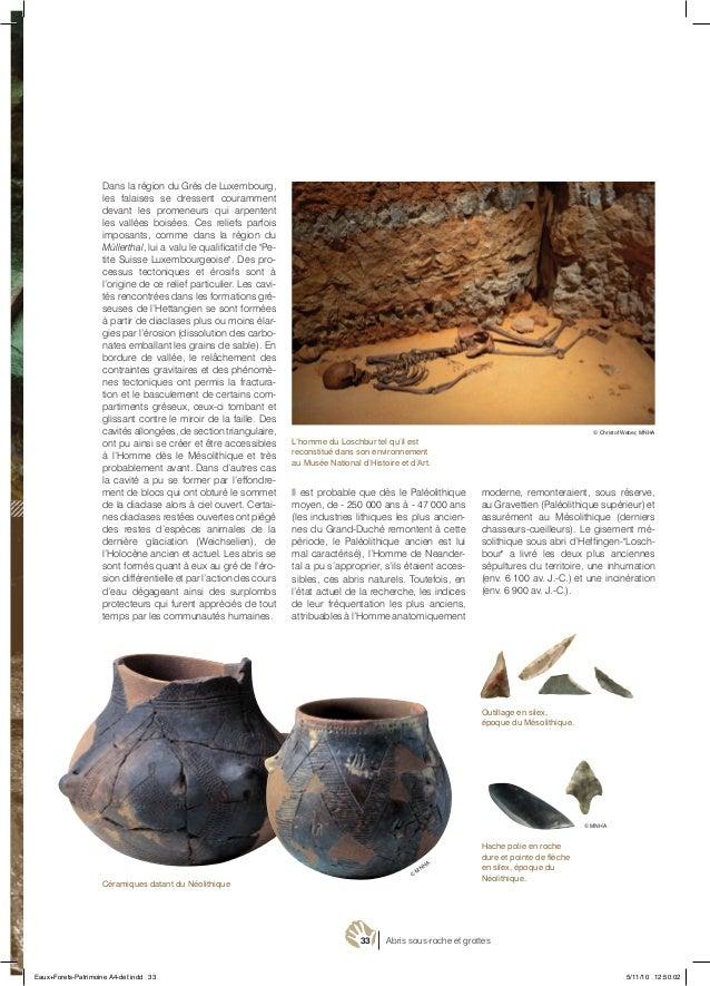 33 Abris sous-roche et grottes Hache polie en roche dure et pointe de flèche en silex, époque du Néolithique. Outillage en...