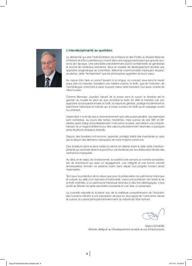 6 L'interdisciplinarité au quotidien La démarche qui allie l'Administration de la Nature et des Forêts au Musée National d...