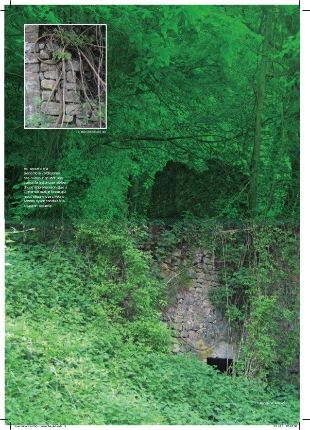Au secret de la pénombre verdoyante, ces ruines inspirent une curiosité historique mêlée d'une appréhension due à l'infran...