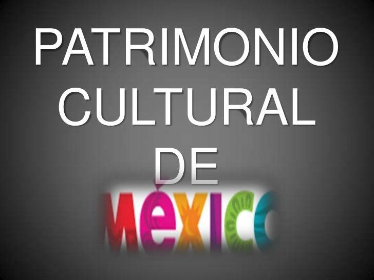 PATRIMONIO CULTURAL    DE
