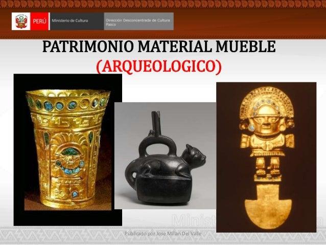 Patrimonio cultural for Patrimonio mueble