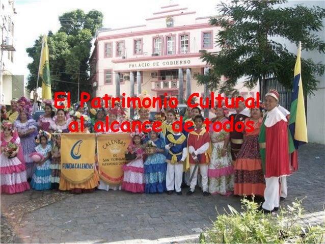 El Patrimonio Cultural al alcance de todos