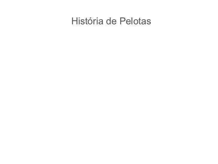 História de Pelotas