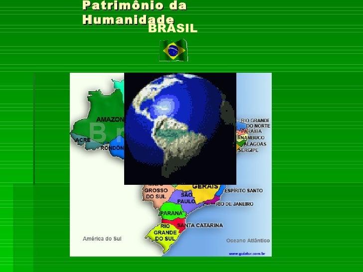 Patrimônio daHumanidade        BRASIL